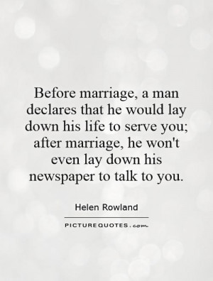 Marriage Quotes Newspapers Quotes Helen Rowland Quotes