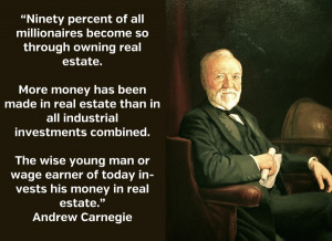 Real Estate Quote on Investing from the Famous Andrew Carnegie. Wealth ...