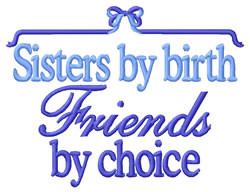 sisters by birth friends by choice