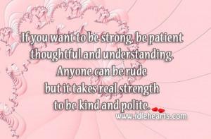 Patient And Understanding