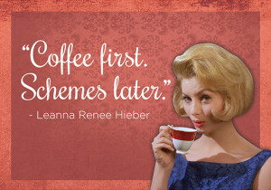 Cool Coffee Quotes