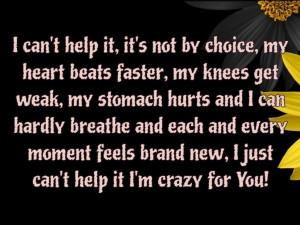 crazy for You...