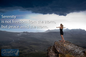 Quotes About Serenity In Nature Serenity is not freedom from