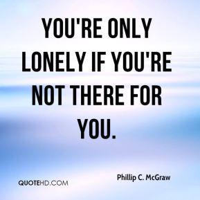 Phillip C. McGraw Quotes