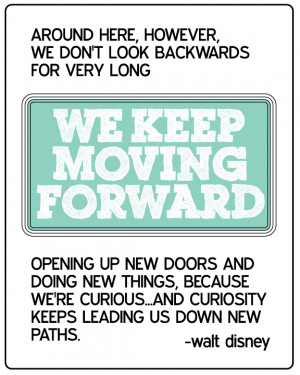 ... to remind you to keep moving forward . Just one little step at a time