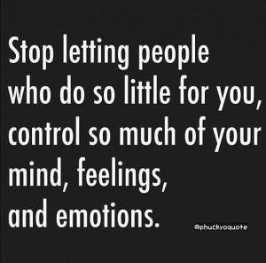 Stop letting people control you.