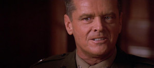 Jack Nicholson delivering his memorable scene in A Few Good Men .
