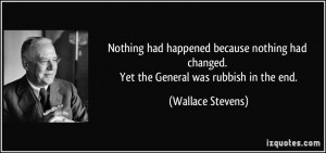 ... because nothing had changed. Yet the General was rubbish in the end