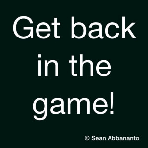 Get back in the game! #Engage