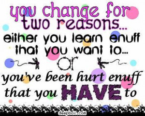 Either way change can be good!