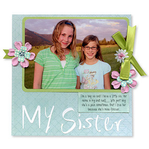 Sisters Quotes for Scrapbooking and Scrapbook Page Idea