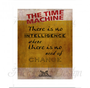 Wells - The Time Machine - Quote Poster Instant Download ...