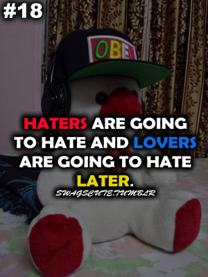 haters swag quote
