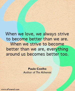 quote #thealchemist #paulocoelho #caregiving #hope #hospice #love