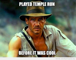 Indiana Jones is super cool