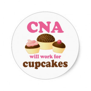 Funny CNA or Certified Nursing Assistant Classic Round Sticker