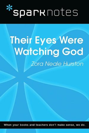 Their Eyes Were Watching God Quotes