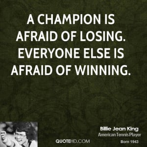 billie-jean-king-billie-jean-king-a-champion-is-afraid-of-losing.jpg
