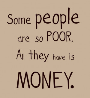 money, quotes, people, poor