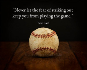 ... Quotes, Babes Ruth Quotes, Babes Ruth Fear, Basebal Quotes, Babe Ruth