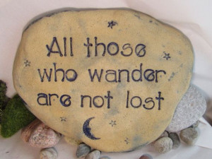 Garden art Tolkien quote for those who wander / inspiring words etched ...