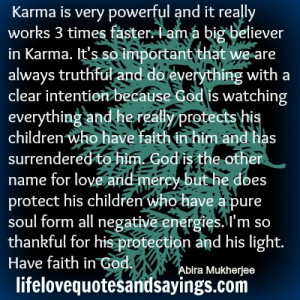 Karma is very powerful...