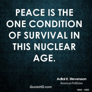 peace quotes with pictures | Adlai E. Stevenson Peace Quotes