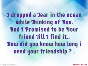 Did you know how long i need your friendship...
