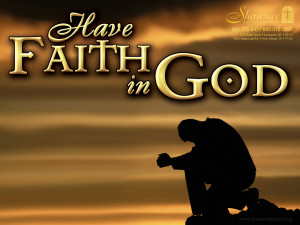 Have Faith In GOD HD Wallpaper Download this free Christian image free ...