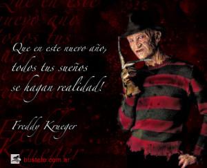 ... este nuevo año, todos tus sueños se hagan realidad! - Freddy Krueger