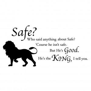 Chronicles of Narnia C.S. Lewis Aslan Safe Quote - Vinyl Wall Art ...