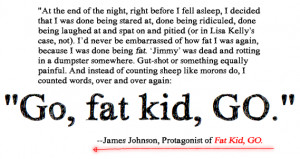 Sad Fat Quotes Quote from fat kid go