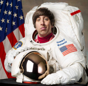 Howard Wolowitz Quotes Howard the astronaut