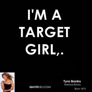 Tyra Banks Quotes Quotehd