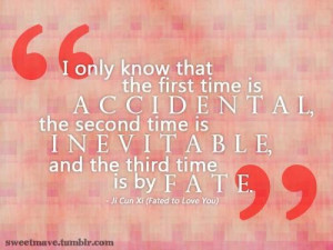 only know that the first time accidental being in love quote