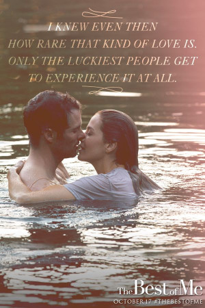 ... friends and click to get tickets!Love Quotes, Best Of Me Movie Quotes