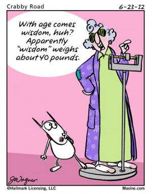 Maxine Cartoon on Wisdom and weight