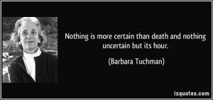 More Barbara Tuchman Quotes