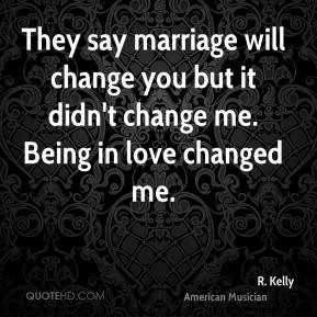 More R. Kelly Quotes