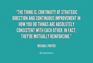 The thing is, continuity of strategic direction an by Michael ...