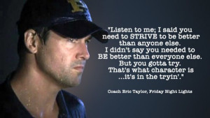... Friday Night Light Quotes, Favorite Quotes, Quotes Friday Night Lights