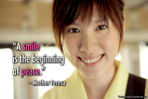 "Inspirational Quote: ""A smile is the beginning of peace."" ~ Mother ..."