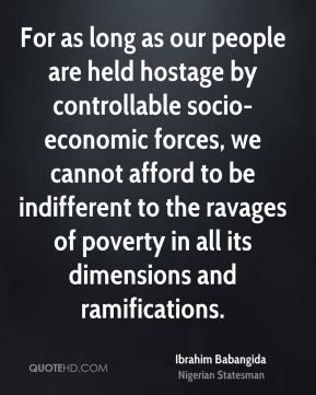 Ibrahim Babangida - For as long as our people are held hostage by ...