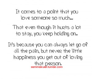 You keep going on when you love someone so much