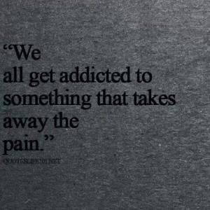 Life- Addiction