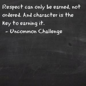 Disrespect earns disrespect.