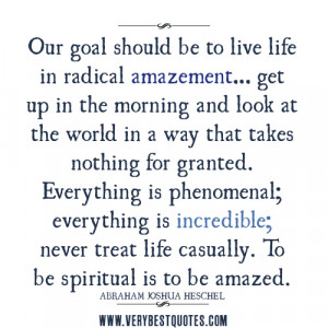 life quotes, inspirational life quotes, appreciate life quotes, our ...