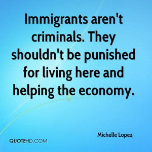 Immigrants aren 39 t criminals They shouldn 39 t be punished for ...