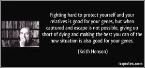 Fighting hard to protect yourself and your relatives is good for your ...