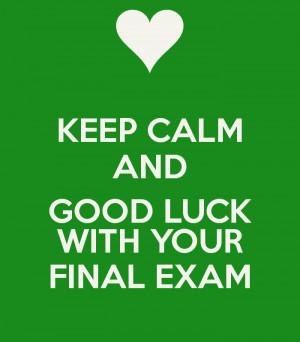 Keep Calm And Good Luck Exam